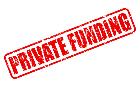 funded: PRIVATE FUNDING red stamp text on white