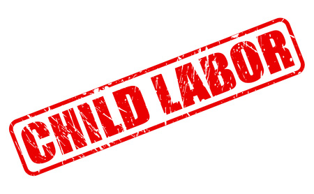 unjust: CHILD LABOR red stamp text on white Stock Photo
