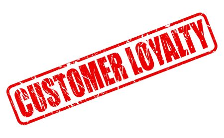 clientele: CUSTOMER LOYALTY red stamp text on white