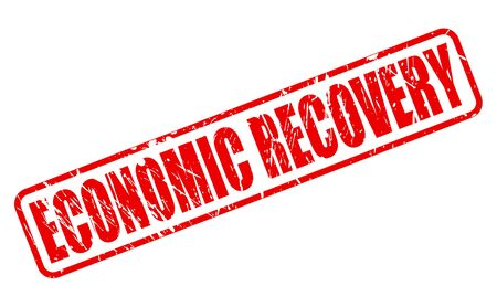 economic recovery: ECONOMIC RECOVERY red stamp text on white