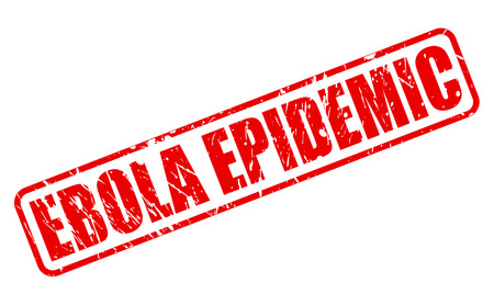 ebola: EBOLA EPIDEMIC red stamp text on white