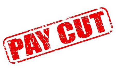 credit crunch: PAY CUT red stamp text on white