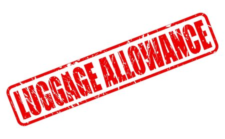allowance: LUGGAGE ALLOWANCE red stamp text on white