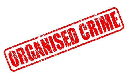 extortion: ORGANISED CRIME red stamp text on white