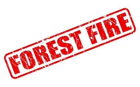 forest fire: FOREST FIRE red stamp text on white