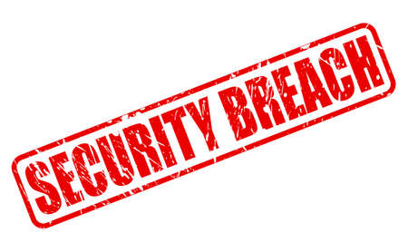 breach: SECURITY BREACH red stamp text on white