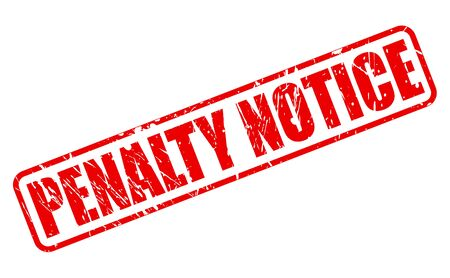 penalty: PENALTY NOTICE red stamp text on white Stock Photo