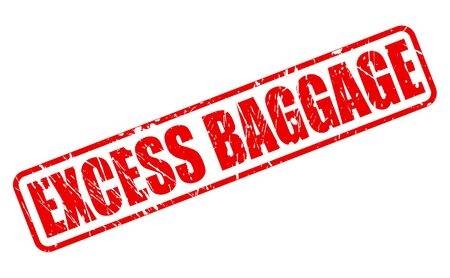 excess: EXCESS BAGGAGE red stamp text on white