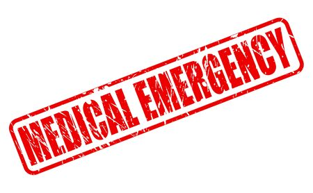 MEDICAL EMERGENCY red stamp text on white