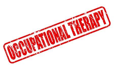 terapia ocupacional: TERAPIA OCUPACIONAL texto del sello rojo sobre blanco Foto de archivo