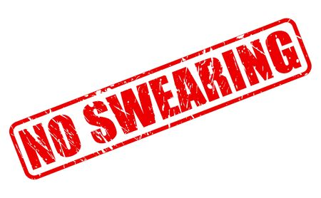 cursing: NO SWEARING red stamp text on white Stock Photo