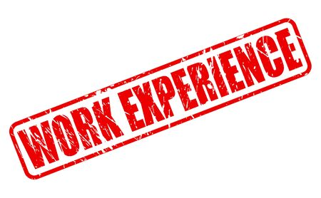 work experience: WORK EXPERIENCE red stamp text on white Stock Photo