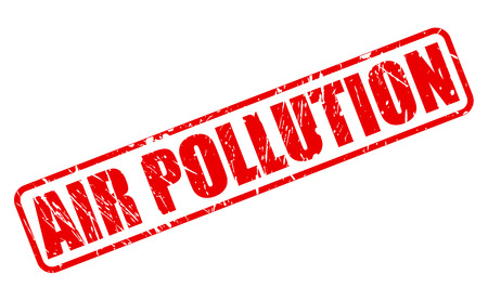 greenhouse gas: AIR POLLUTION red stamp text on white