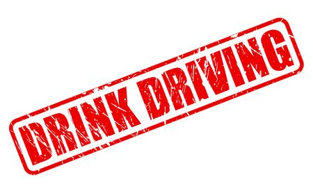 drunk driving: DRINK DRIVING red stamp text on white