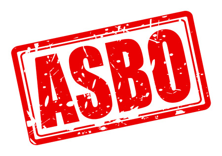 behaviour: ASBO red stamp text on white (Anti-Social Behaviour Order)