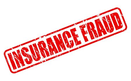blackmail: INSURANCE FRAUD red stamp text on white