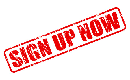 immediately: SIGN UP NOW red stamp text on white