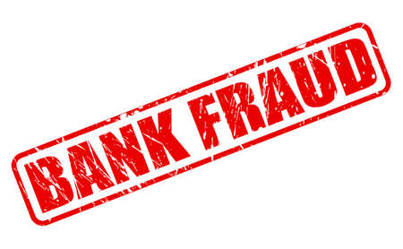 faked: BANK FRAUD red stamp text on white