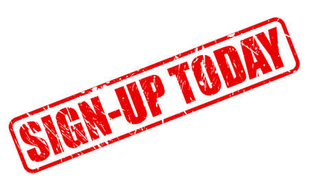 signup: SIGN-UP TODAY red stamp text on white