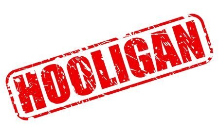 breaking law: HOOLIGAN red stamp text on white