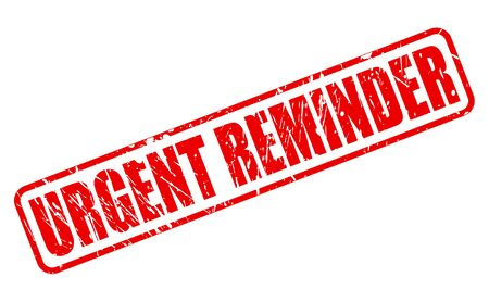 URGENT REMINDER red stamp text Stock Photo