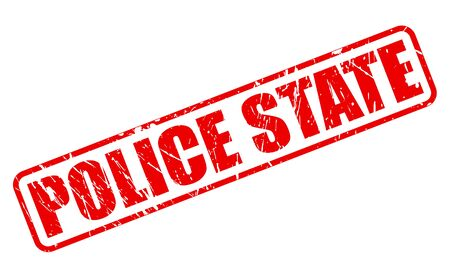 unfair rules: POLICE STATE red stamp text on white