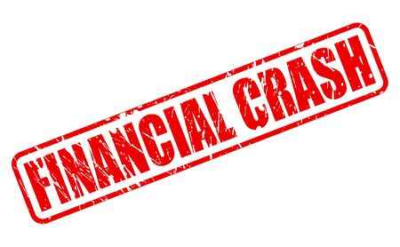 credit crunch: FINANCIAL CRASH red stamp text on white
