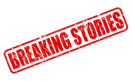 affairs: BREAKING STORIES red stamp text on white