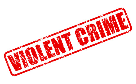 unlawful act: VIOLENT CRIME red stamp text on white Stock Photo