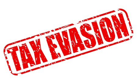 payer: TAX EVASION red stamp text on white Stock Photo