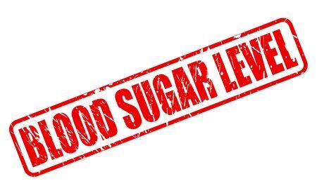 blood sugar: BLOOD SUGAR LEVEL red stamp text on white