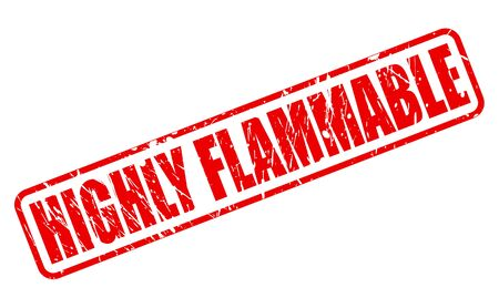 incendiary: HIGHLY FLAMMABLE red stamp text on white