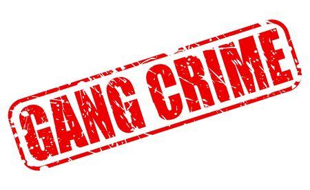 pandilla: Banda de crimen texto del sello rojo sobre blanco