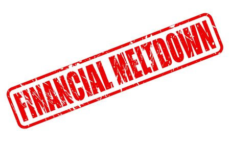 budgetary: FINANCIAL MELTDOWN red stamp text on white