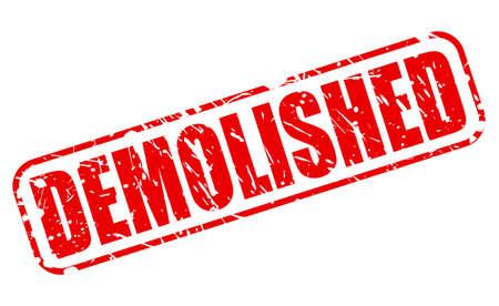 demolished: DEMOLISHED red stamp text on white