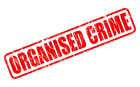 ORGANISED CRIME red stamp text on white
