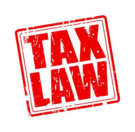 tax law: TAX LAW red stamp text on white