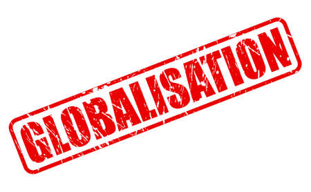 globalisation: GLOBALISATION red stamp text on white Stock Photo
