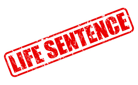 sentence: LIFE SENTENCE red stamp text on white