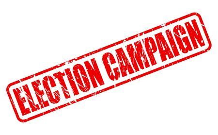 mayoral: ELECTION CAMPAIGN red stamp text on white