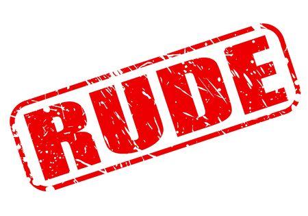bad behavior: RUDE red stamp text on white