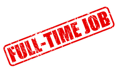 temporary workers: FULL-TIME JOB red stamp text on white Stock Photo