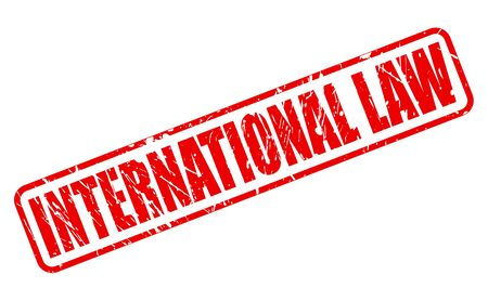 international law: INTERNATIONAL LAW red stamp text on white Stock Photo