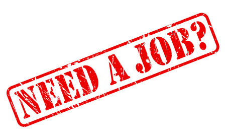 NEED A JOB red stamp text on white Stock Photo