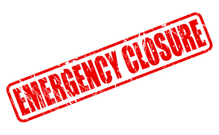 unopen: EMERGENCY CLOSURE red stamp text on white Stock Photo