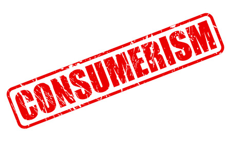 consumerism: CONSUMERISM red stamp text on white