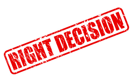 good judgment: RIGHT DECISION red stamp text on white