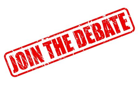 deliberation: JOIN THE DEBATE red stamp text on white