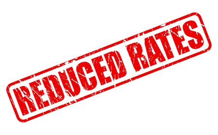 rates: REDUCED RATES red stamp text on white