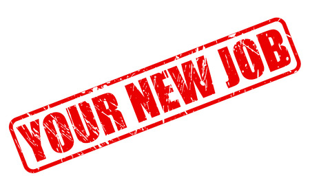 new job: YOUR NEW JOB red stamp text on white Stock Photo